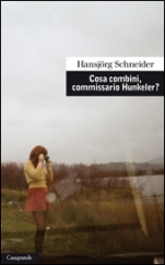 Cosa combini, commissario Hunkeler?